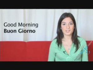 How to say good morning in italian - Italian word for Morning