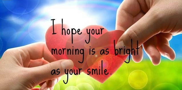 Sweet good morning wishes, sweet good morning quotes