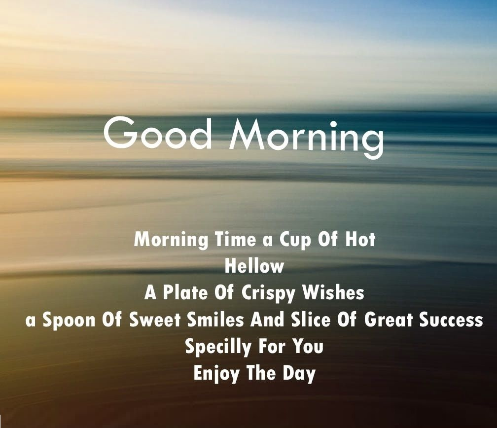 Good Day Quotes Morning Wishes Quotes And Messages For Friends