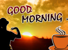 good morning wishes happy messages cup and tea